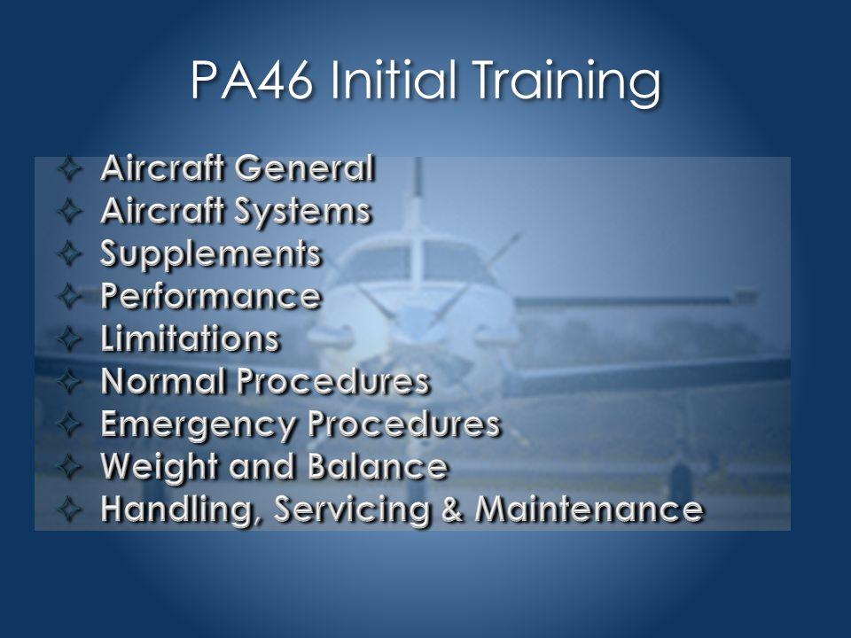 PA46 Aircraft General