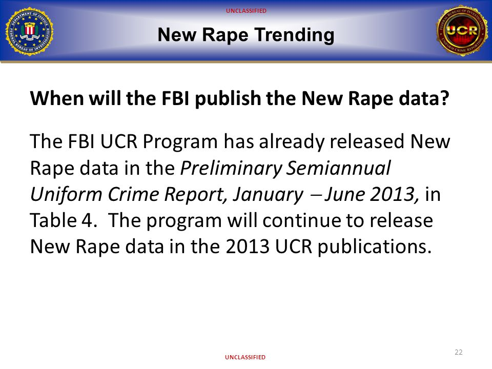 UNCLASSIFIED New Rape Trending 23 Is oral penetration by a sex-related object considered Rape.