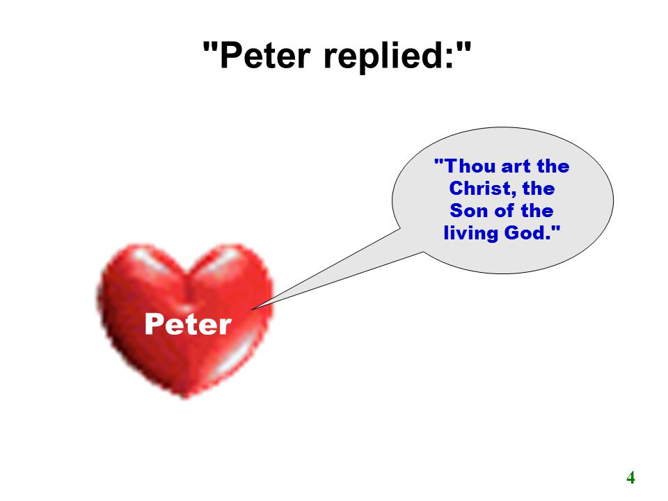 Peter s answer pleased Jesus 5 Pedro Only the Holy Spirit know the Lord Jesus revealed in the Word.