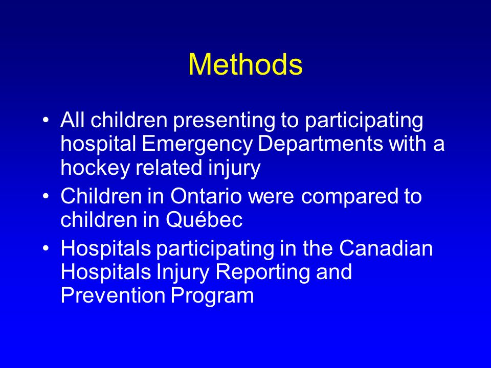 Methods Exposure variable: Playing hockey in Ontario compared to Québec Outcome variable: Injury due to body checking compared to other hockey injury