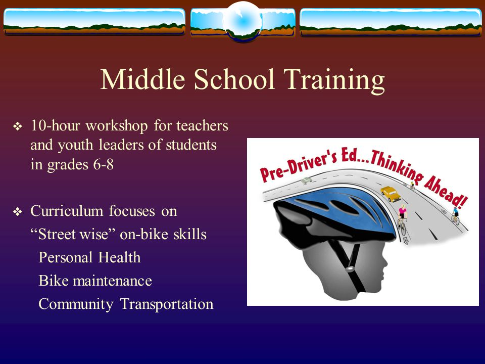 Bike'N Ped Driver Ed  Teacher and student- friendly materials for driver education classes  Focus on responsibilities of motorists to obey the laws  Etiquette of sharing the road safely with bicyclists and pedestrians