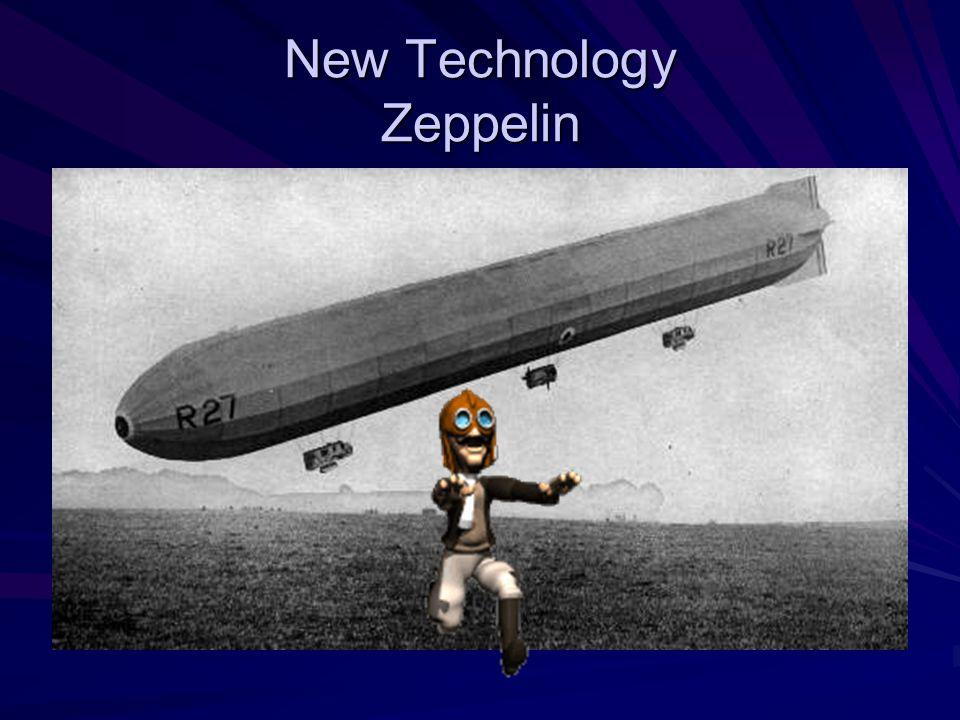 New Technology Zeppelin