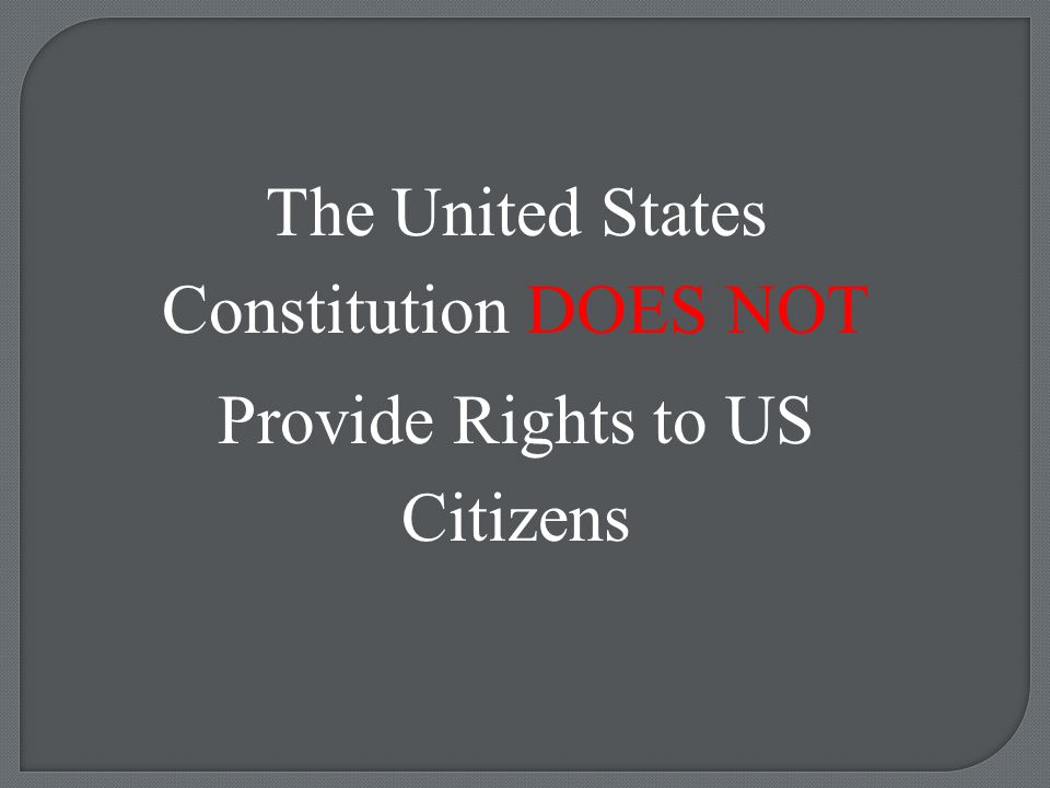 The United States Constitution Serves Two Purposes