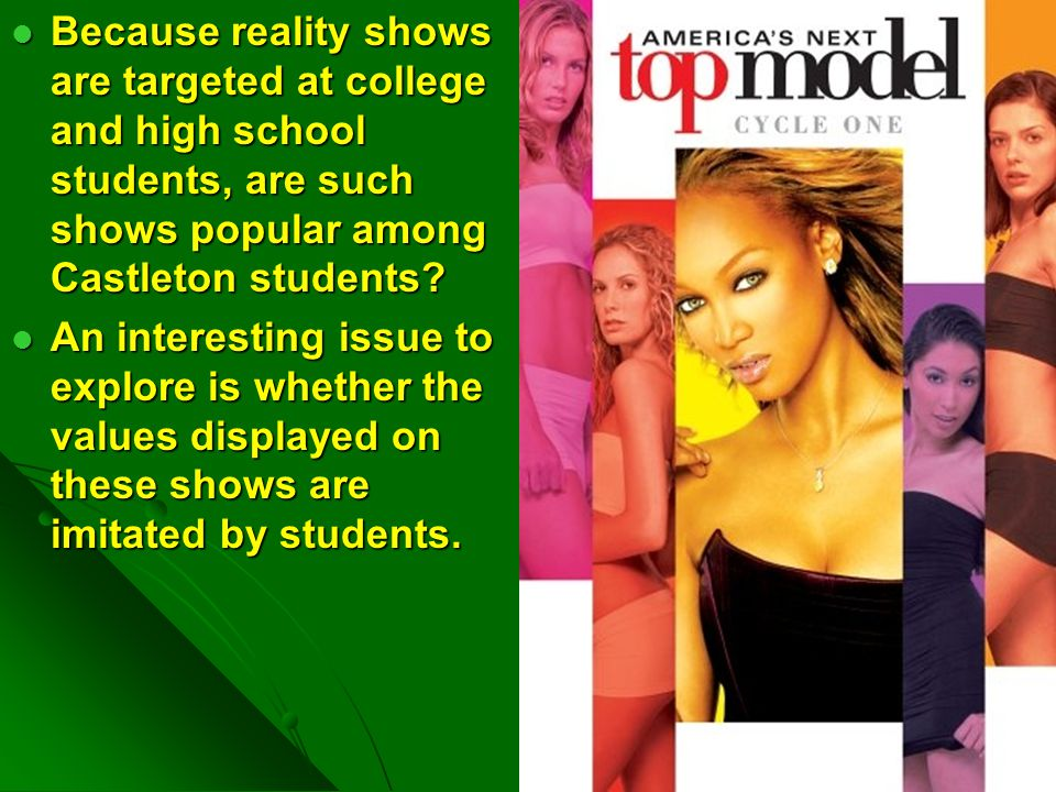 Research Questions Are young men and women becoming more self-centered and promiscuous because of media representations that they see on reality shows.