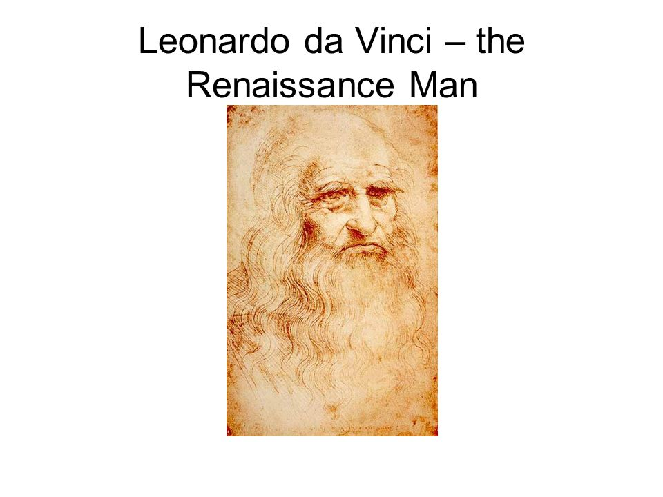 The term renaissance man is used to describe someone who has a wide variety of interests, and expertise in many fields.
