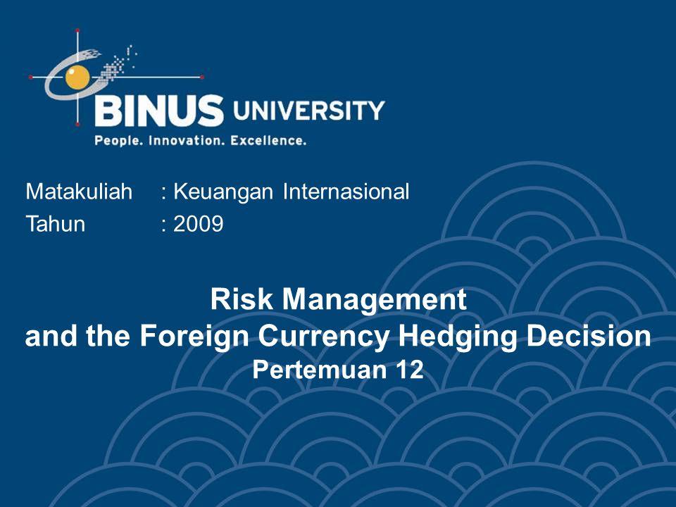 Bina Nusantara University 3 Soal 1 Exercise (Question 2) Explain Modigliani and Miller's argument that hedging is irrelevant.