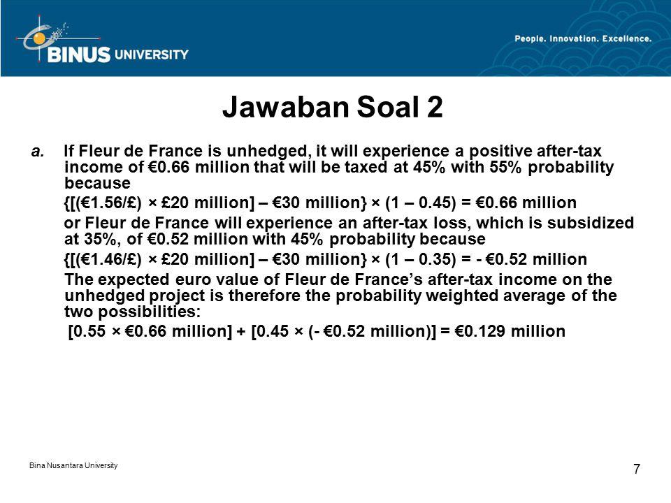 Bina Nusantara University 8 Jawaban Soal 2 b.