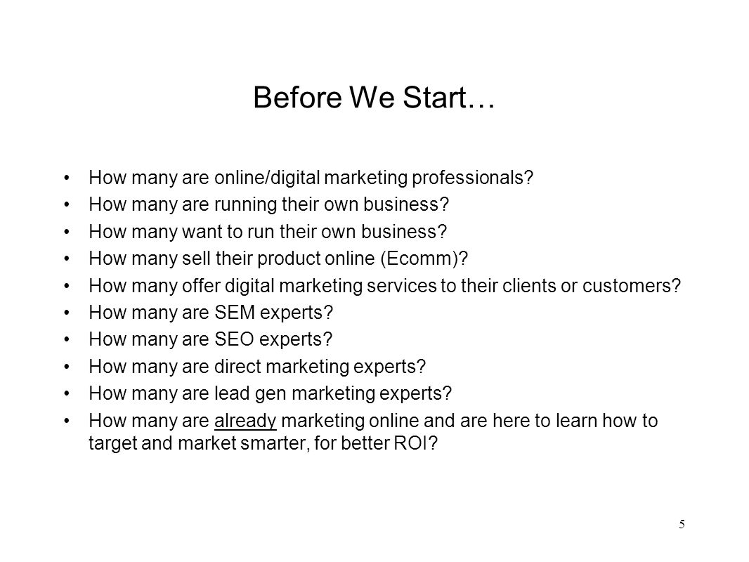 Part VI: Sell or Go Home Online Marketing Strategies Where do YOU want to start.