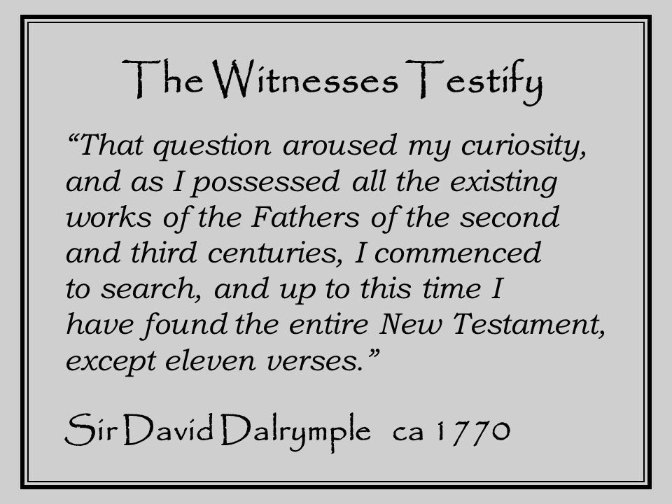 We Testify I believe in God, the Father Almighty, the Creator of heaven and earth, and in Jesus Christ, His only Son, our Lord: Who was conceived of the Holy Spirit, born of the Virgin Mary, suffered under Pontius Pilate, was crucified, died, and was buried.