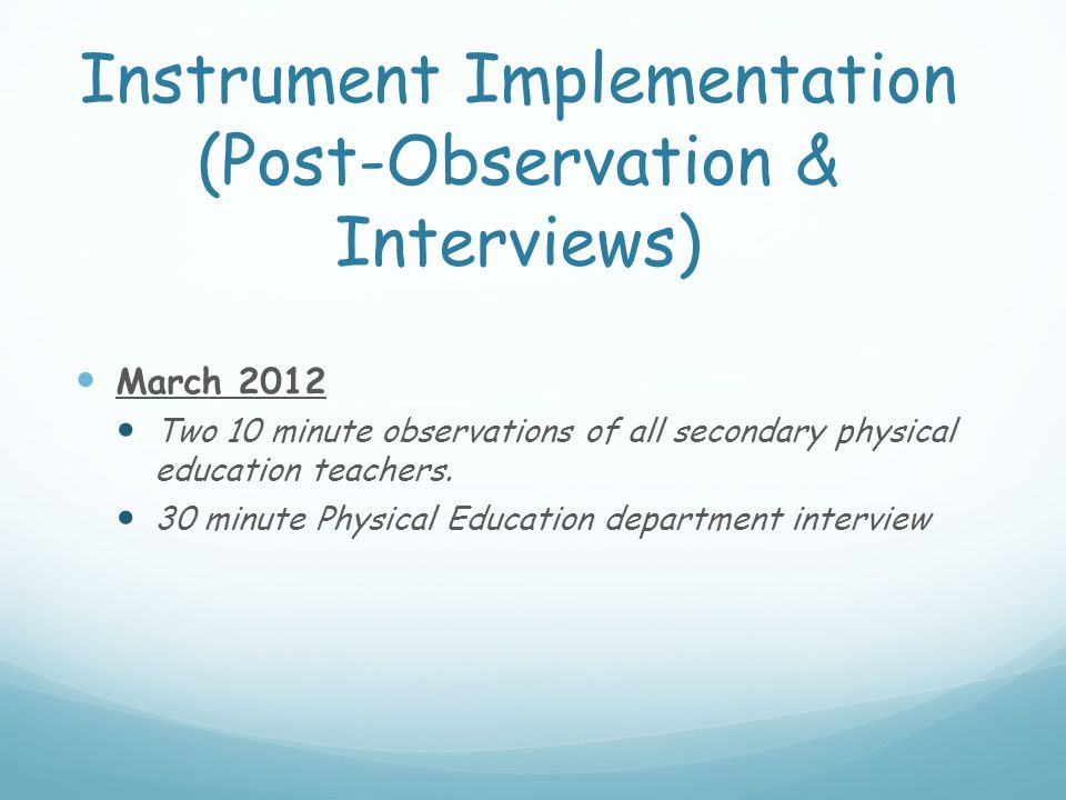 Interventions June & July, 2011 – Provided four (4) NASPE trainings for physical education.