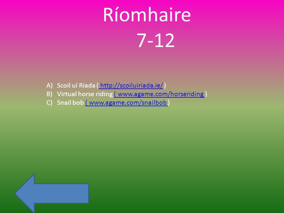 Leat féin 7-12 A)LEADÓG NÓ SWINGBALL B)ROTHÍOCHT C)CISPHEILE SHOTS D) IOMAÍOCHT