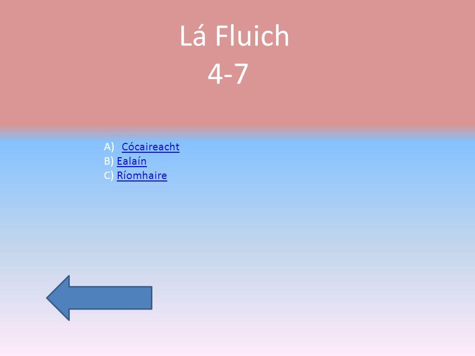 Lá deas 4-7 Cluichí A)Leat féin B)Beirt C)Grúpa