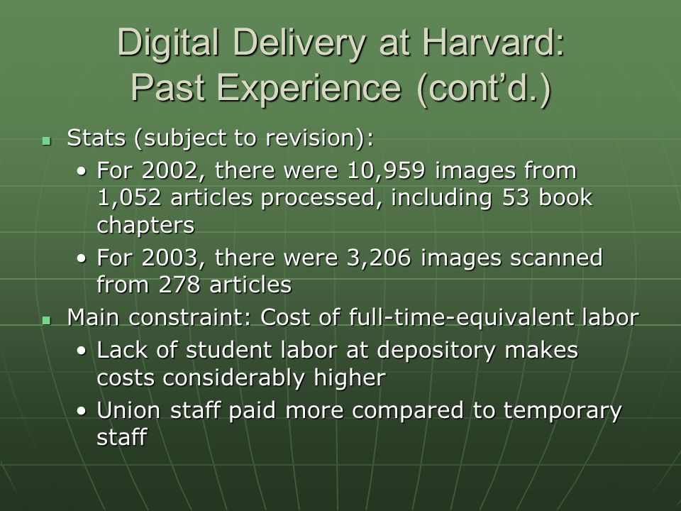 Digital Delivery at Harvard: What Would It Take.