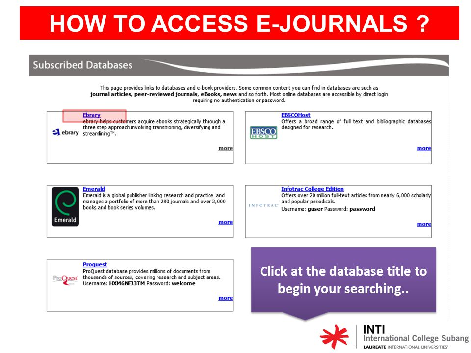 Start your searching here HOW TO ACCESS E-JOURNALS ?