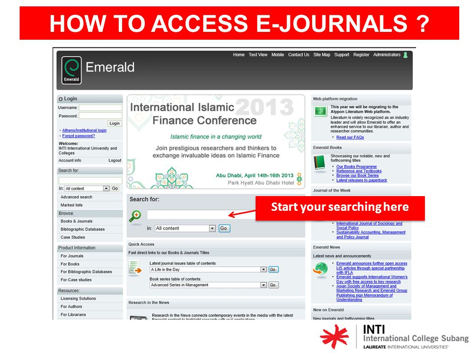 HOW TO ACCESS E-JOURNALS ? Start your searching here