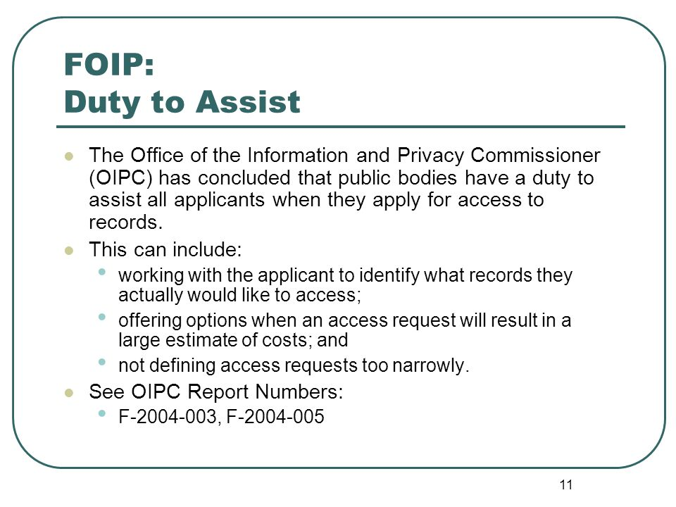 12 FOIP/LAFOIP is Not Always Necessary Encourage informal disclosure when appropriate.