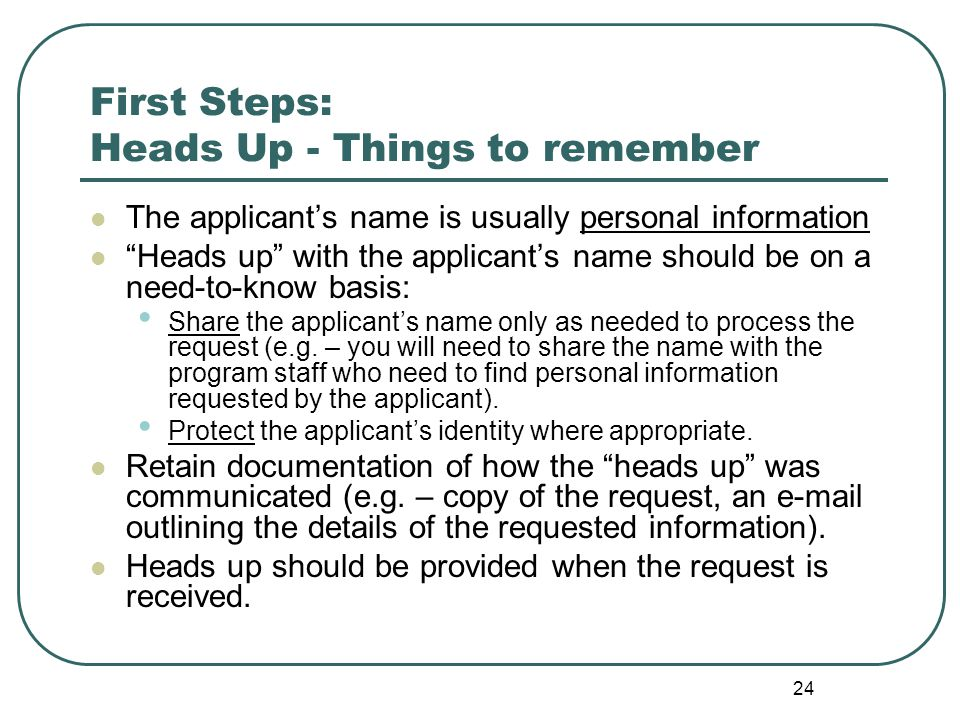 25 First Steps: Beginning the Search Identify the area(s) of your government institution most familiar with the records being requested.