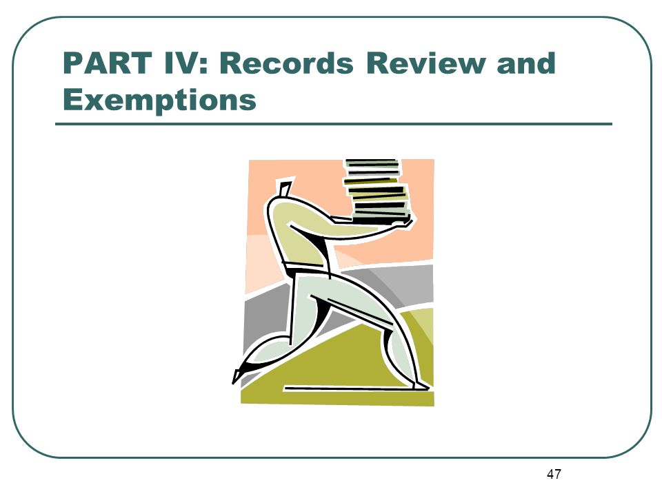 48 Records Review FOIP/LAFOIP are about providing access to records, but some information may be exempt from release.