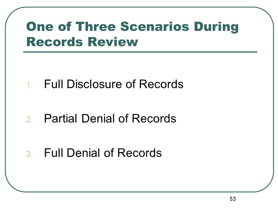 54 Full Disclosure Make two copies of the original responsive records: one is for the applicant; and one is for your access request file.