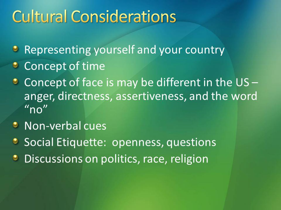 Informality Directness Individuality Self-Reliance Punctuality Equality Diversity