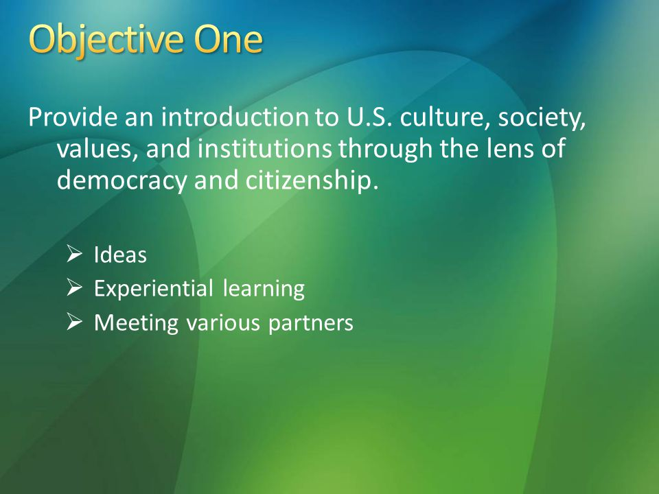 Encourage you to use your home experiences to put American studies in a global context.