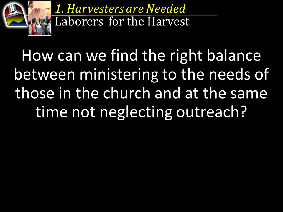 The Harvest and the Harvesters 2.