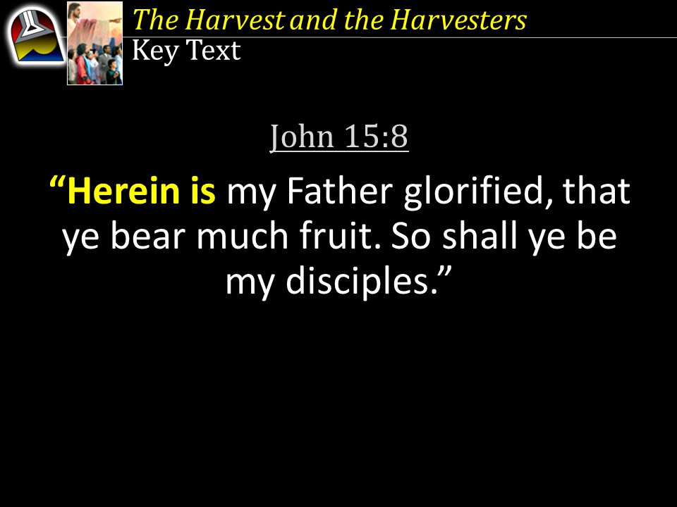 The Harvest and the Harvesters Initial Words True evangelism and disciple making are centered around (1) the acknowledgment of our sinfulness, (2) genuine heartfelt contrition, (3) our unreserved spiritual surrender, and (4) the irrepressible compulsion to disseminate God's divine message to others.