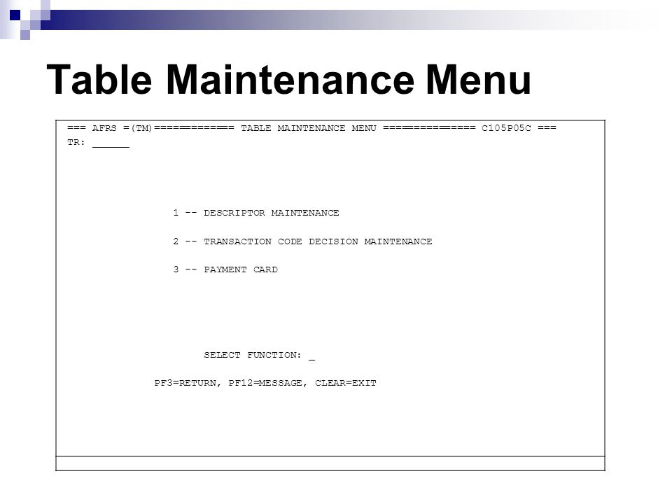 Table Maintenance Menu === AFRS =(TM.1.2)==== TRANSACTION CODE DECISION MAINTENANCE ===== C105P180 === TR: ______ LAST UPDATE: 12/04/08 FUNCTION: V (A=ADD, C=CHANGE, D=DELETE, V=VIEW, N=NEXT, P=PRINT SELECTION) AGENCY: 3100 TRANS CODE: 210 TITLE: RCRD_ACCT/VOU_PAY-NO_ENCUMB(TREA)__ WRAP CURRENT: 398 PRIOR: 818 CANCEL CURRENT: 451 PRIOR: 455 IAP TC: 640 GLA 1D: 6505 1C: 5111 2D: ____ 2C: ____ 3D: ____ 3C: ____ 4D: ____ 4C: ____ AGENCY: R ORG IX: _ APPN IX: R FUND: R FUND DT: _ PROG IX: R S-OBJ: R SOURCE: N PROJ: _ VEND NO: _ VEND NM: R VEND AD: R INV: R C DOC: R R DOC: _ GL ACCT: N MOD: N SUBS-DR: N SUBS-CR: N +/- FF MATCH GLA PDN +/- FF MATCH GLA PDN DF: - 01 _ 2 1 _ __ _ _ _ PERIOD IND: _ AP: + 11 _ _ __ _ RESTRICT: _ AL: + 04 _ _ __ _ VALID FD: 1 CC: _ __ _ _ __ _ POST SEQ: 7 GP: + 04 _ _ __ _ REG IND: 6 SF: _ __ _ _ __ _ PAYMENT: 1 OF: + 01 1 _ __ _ DRS USE: _ VF: _ __ _ __ 1099 USE: _ F3=RETURN, F5=WRAP CONTROL, F12=MESSAGE, CLEAR=EXIT RECORD FOUND AND DISPLAYED
