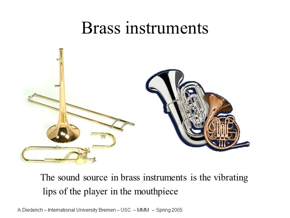 A.Diederich – International University Bremen – USC – MMM – Spring 2005  The basic valve combinations used on brass instruments to enable seven semitones to be fingered.