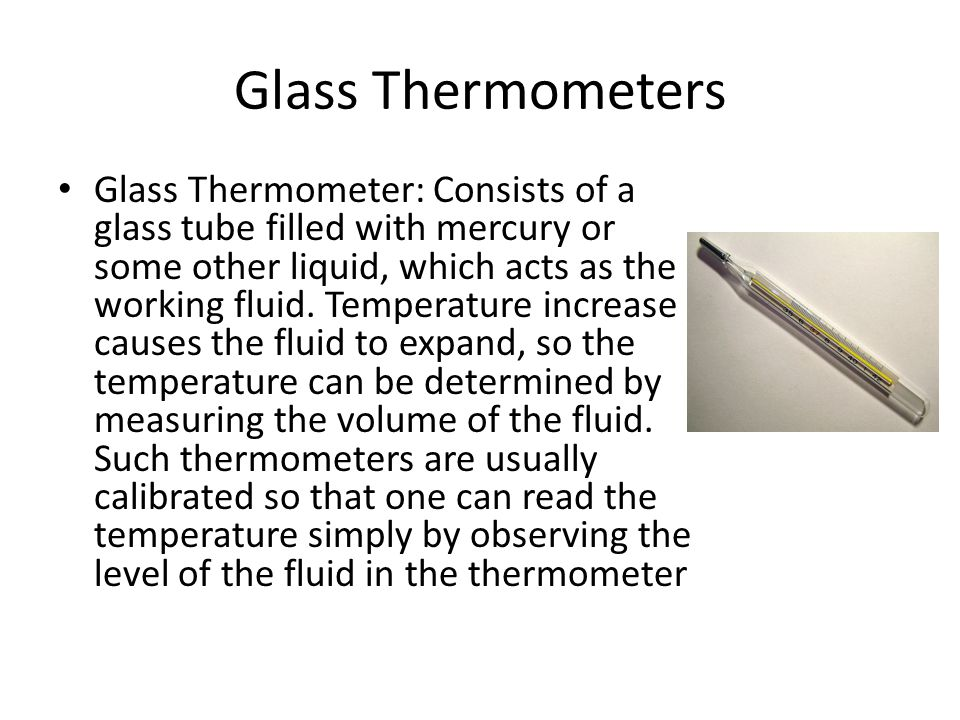 Alcohol Thermometers Alcohol thermometer is an alternative to the mercury-in-glass thermometer, and functions in a similar way.