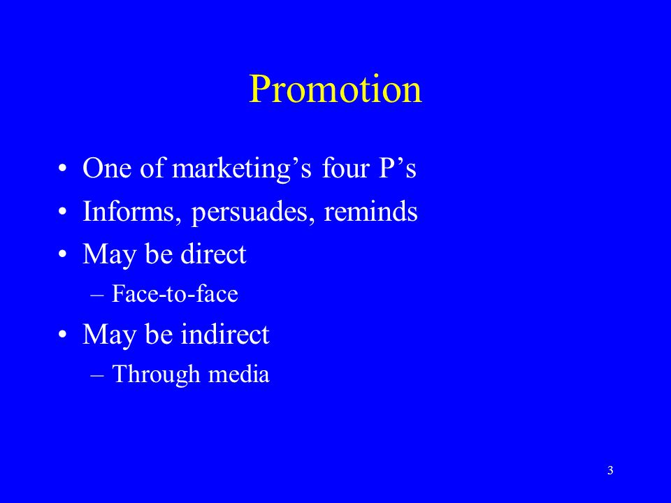 4 The Promotion Mix Advertising Personal selling Sales promotion Public relations