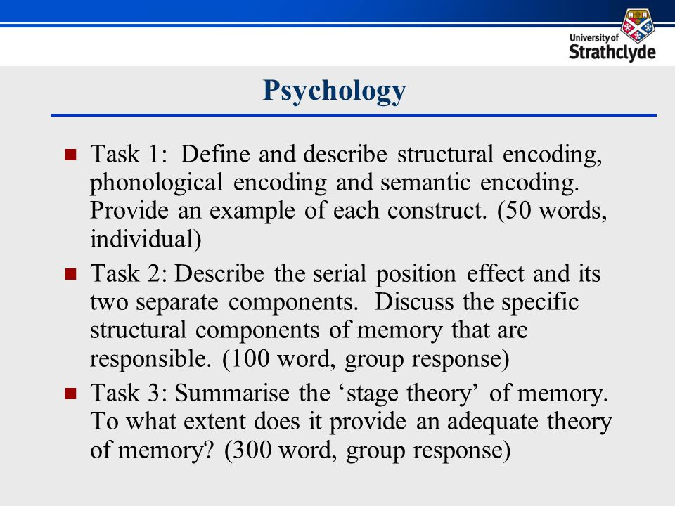 Psychology re-design: key features Writing tasks related to current lecture delivery (on human memory).