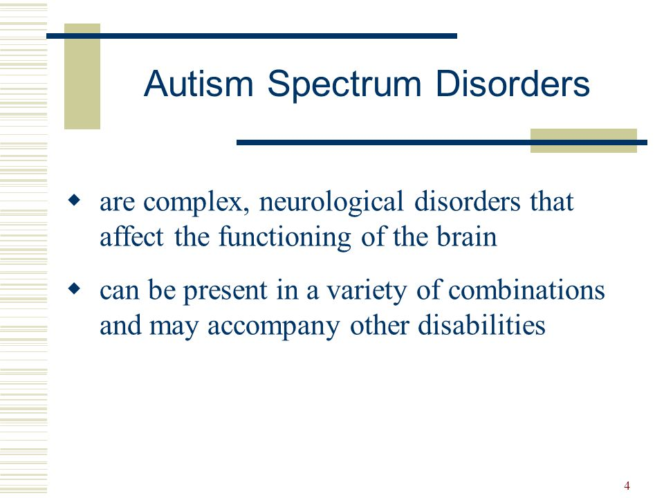 5  Impairments in social behaviour  Communication difficulties  Stereotypic or unusual behaviours Autistic Disorder Childhood Disintegrative Disorder Rett's Disorder Pervasive Developmental Disorder Not Otherwise Specified Asperger's Disorder