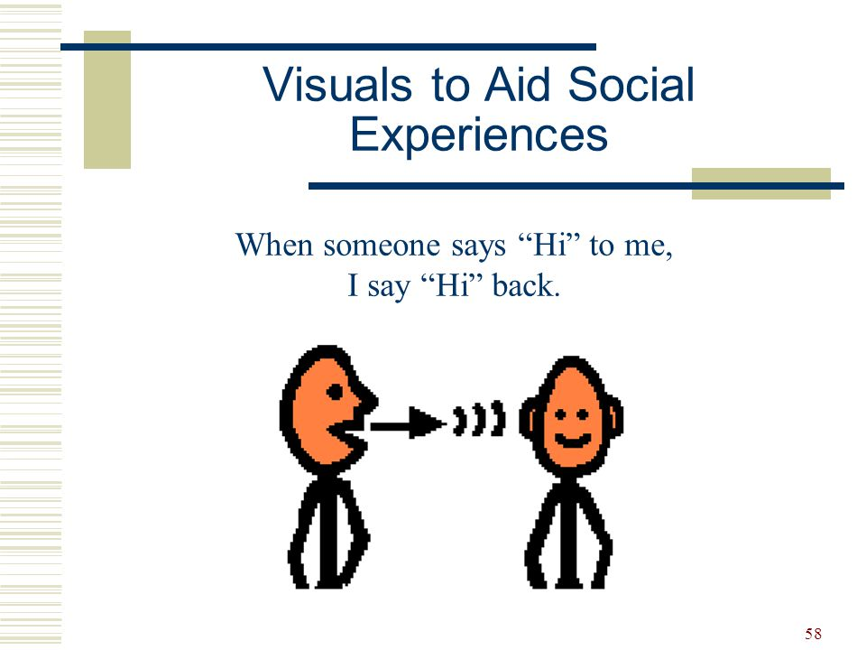 59 Visuals to Aid Socialization When I Want to Tell a Joke I look at the other person.