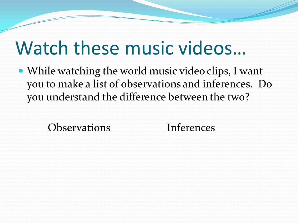 Quick review… Last time in class we learned about the difference between an observation and an inference.