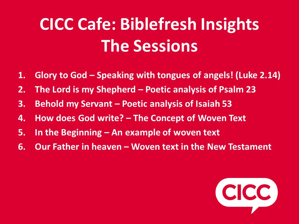 CICC Cafe: Biblefresh Insights Focusing Glory to God – Speaking with Angels' Tongues.