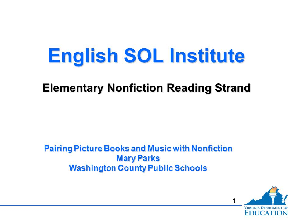 2 Elementary Nonfiction Reading Nonfiction comprises at least half of what students read Nonfiction comprises at least half of what students read Content area lessons should reflect integrated English SOL within planning and instruction OR English lessons should integrate other content area information Content area lessons should reflect integrated English SOL within planning and instruction OR English lessons should integrate other content area information Key Points in Reading