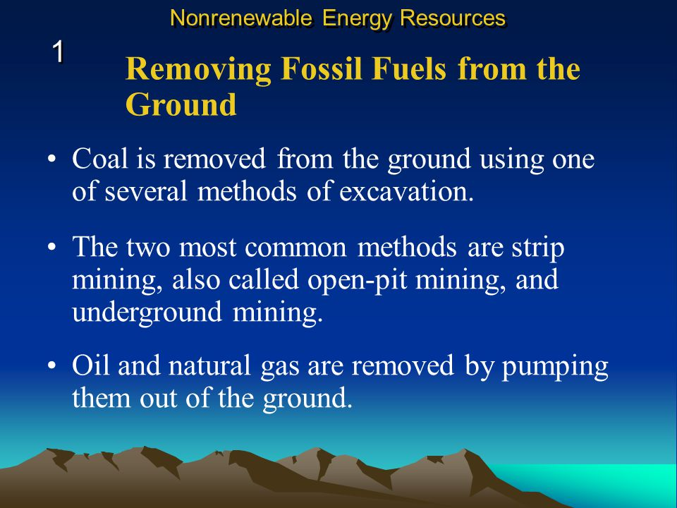Coal is removed from the ground using one of several methods of excavation.