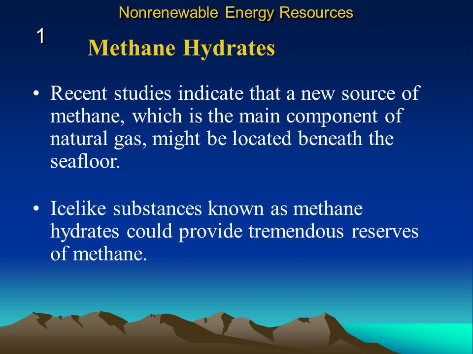 Recent studies indicate that a new source of methane, which is the main component of natural gas, might be located beneath the seafloor.