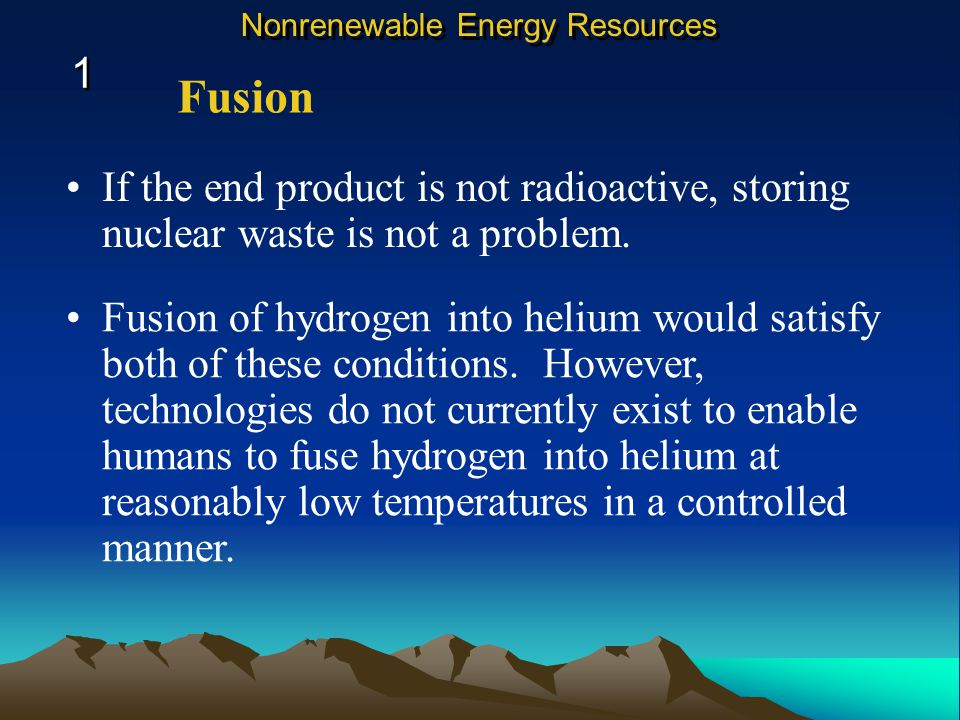 If the end product is not radioactive, storing nuclear waste is not a problem.