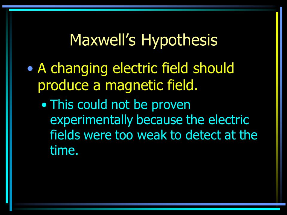 Maxwell's Prediction Maxwell came up with the concept of electromagnetic waves and predicted that they would travel at the speed of light.