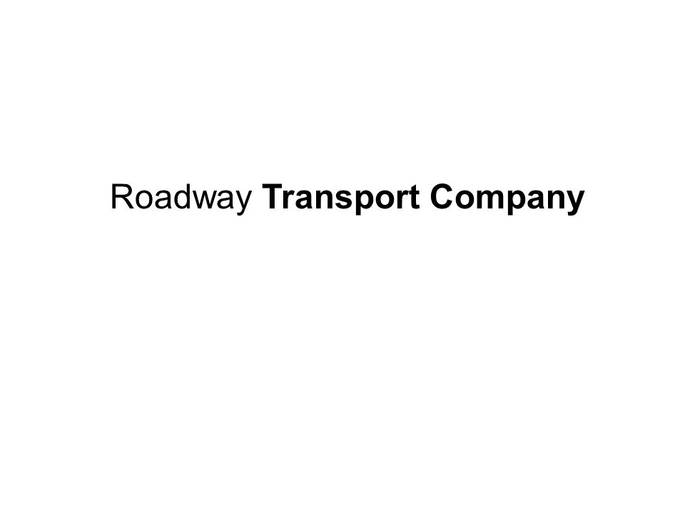 Roadway Transport Company rents the vehicle in three categories.