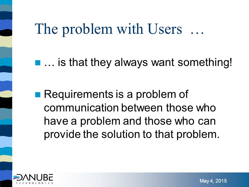 May 4, 2015 Negotiation over Contracts Since users don't know how to solve their problems, we need to stop asking … and to involve them instead - Mike Cohn