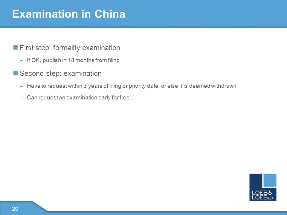 21 Examination in the US First step: formalities –If OK, publish in 18 months Second Step: examination –Occurs automatically –Added to the queue –Can be moved up by paying a fee or by special circumstance