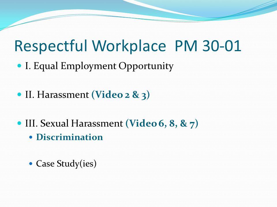 Respectful Workplace PM 30-01 IV.
