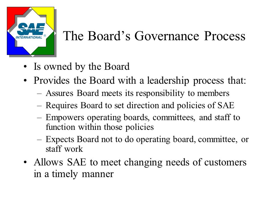 The Board's Governance Policy Manual...