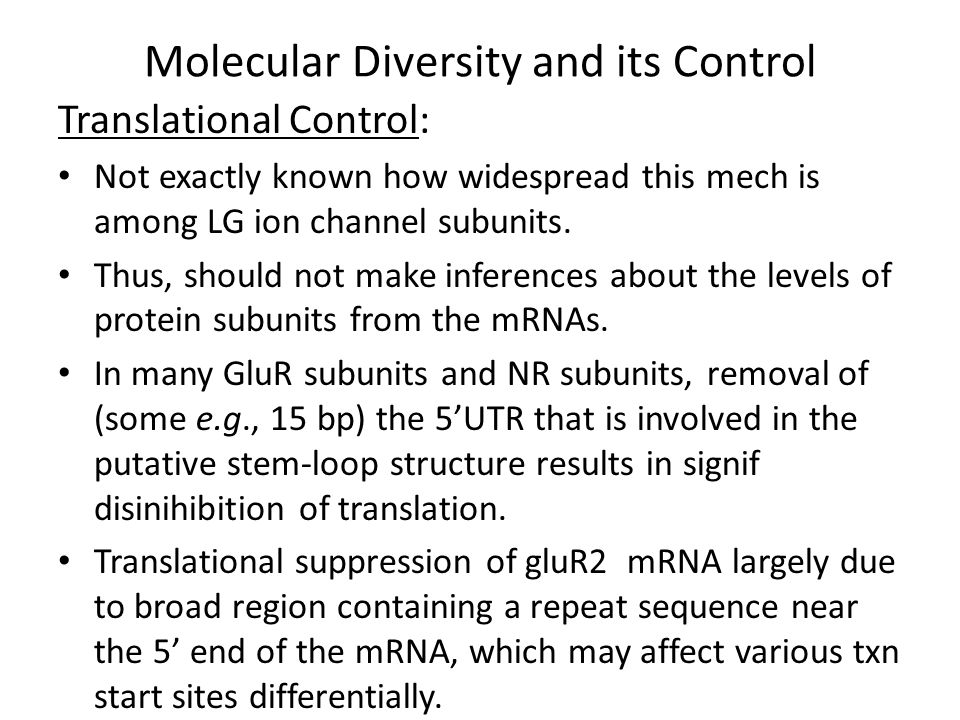 Molecular Diversity and its Control Post-translational Modification: Extensively phosphorylated and glycosylated.