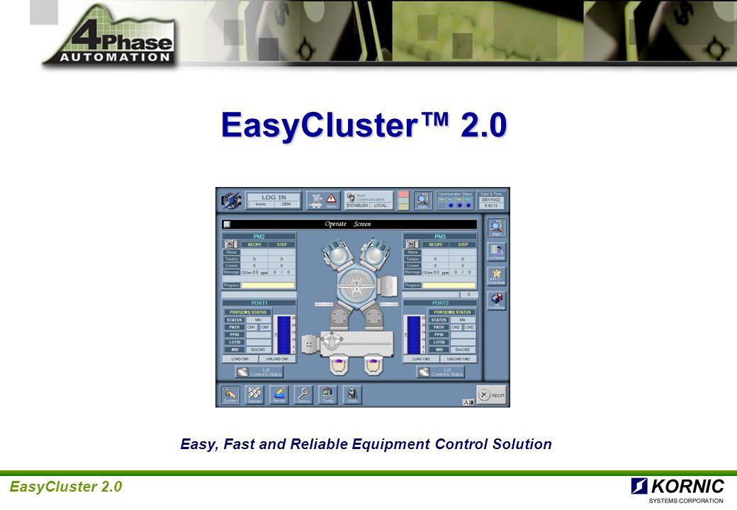 EasyCluster 2.0 What is EasyCluster .