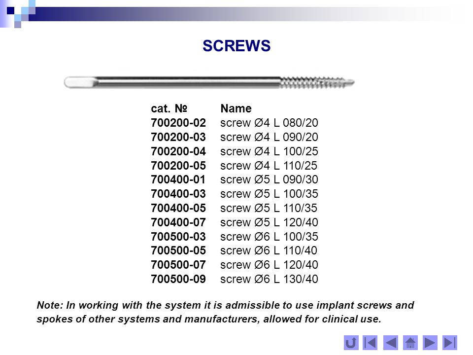 CANNULATED SCREWS Note: In working with the system it is admissible to use implant screws and spokes of other systems and manufacturers, allowed for clinical use.