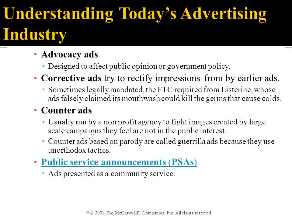  Advertisers believe messages should be treated like other protected forms of free speech ▪ Courts and legislators feel that the paid, persuasive nature of advertising makes it a special case.